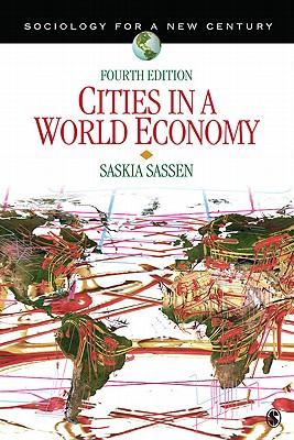 Cities in a World Economy By Sassen, Saskia